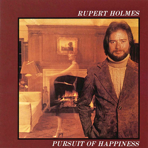 Pursuit of Happiness de Rupert Holmes