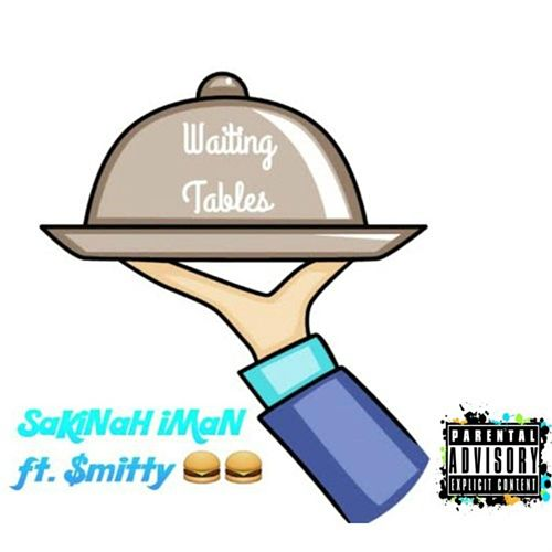 Waiting Tables (feat. $mitty) by Sakinah Iman