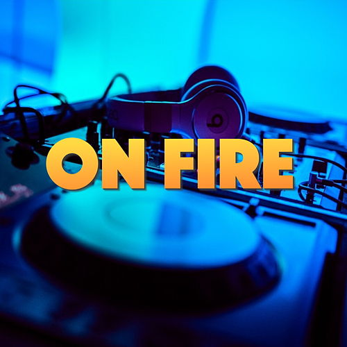 On Fire by Various Artists