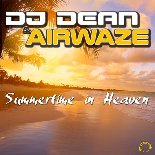 Summertime in Heaven von DJ Dean