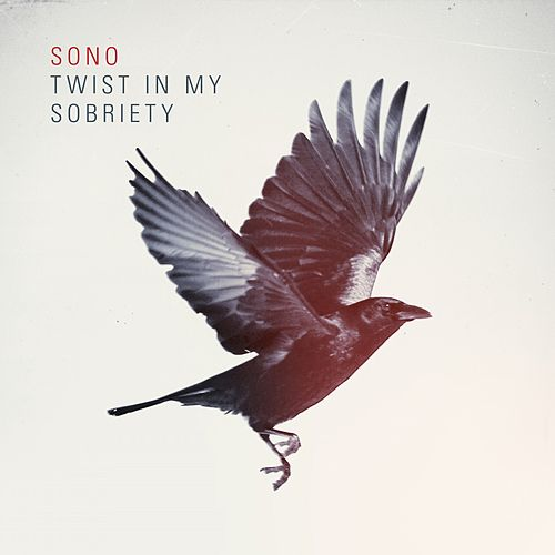 Twist in My Sobriety von Sono