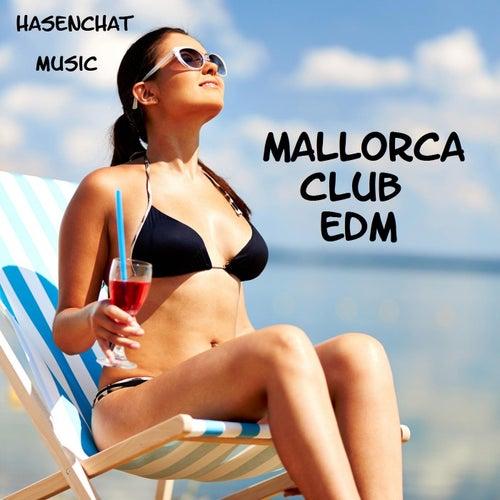 Mallorca Club EDM by Hasenchat Music
