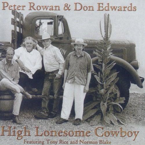 High Lonsome Cowboy by Peter Rowan
