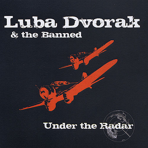 Under the Radar de Luba Dvorak