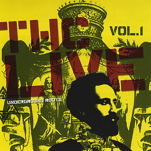 Live Vol. 1- Underground Roots by THC