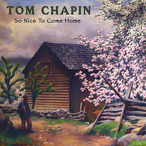 So Nice to Come Home de Tom Chapin