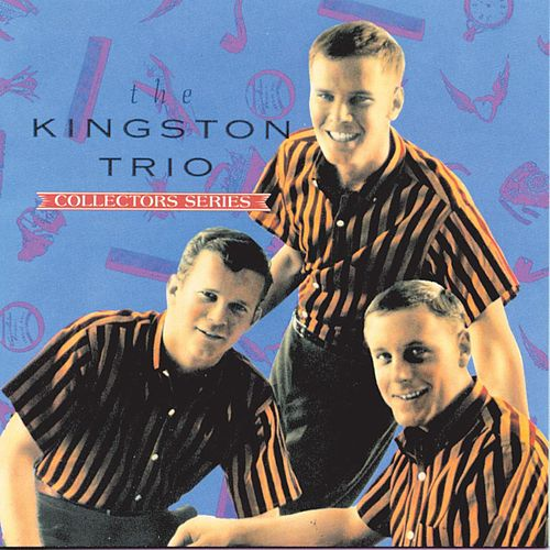 The Capitol Collector's Series by The Kingston Trio