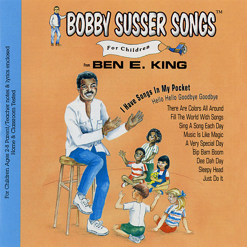 I Have Songs in My Pocket by Ben E. King