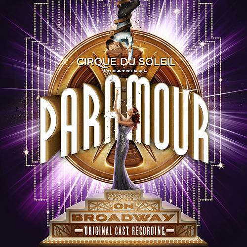 Cirque Du Soleil Paramour (Original Broadway Cast Recording) de Cirque du Soleil