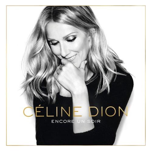 Encore un soir (Deluxe Edition) de Celine Dion