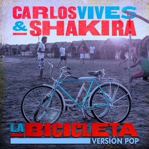 La Bicicleta (Versión Pop) de Carlos Vives & Shakira