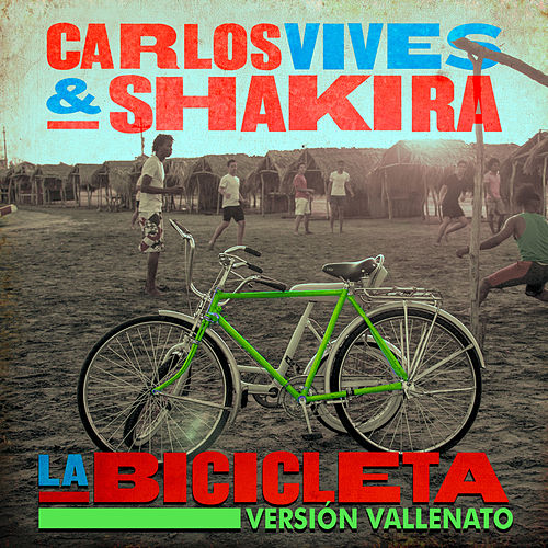 La Bicicleta (Versión Vallenato) de Carlos Vives & Shakira