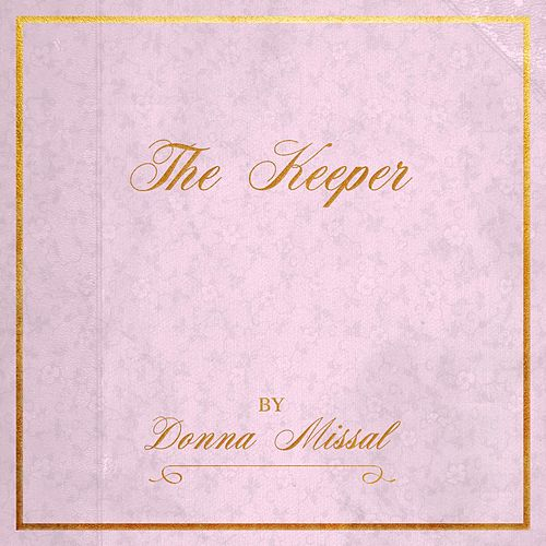 The Keeper von Donna Missal
