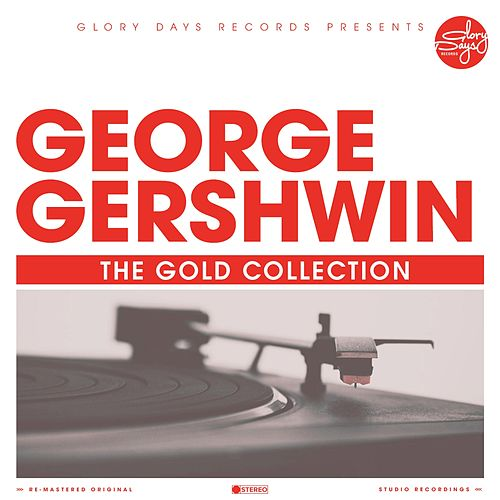 The Gold Collection di George Gershwin
