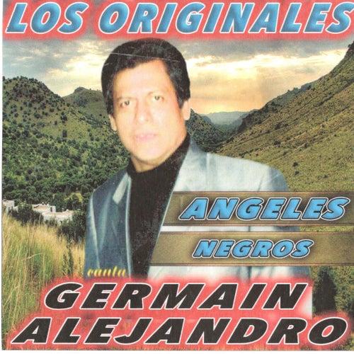 Los Originales con Germain Alejandro de Los Angeles Negros