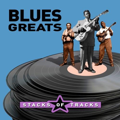 Stacks of Tracks - Blues Greats de Various Artists