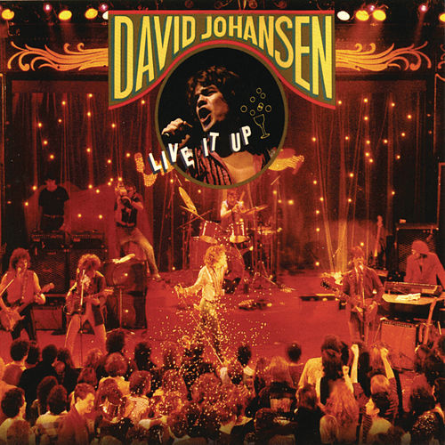 Live It Up von David Johansen