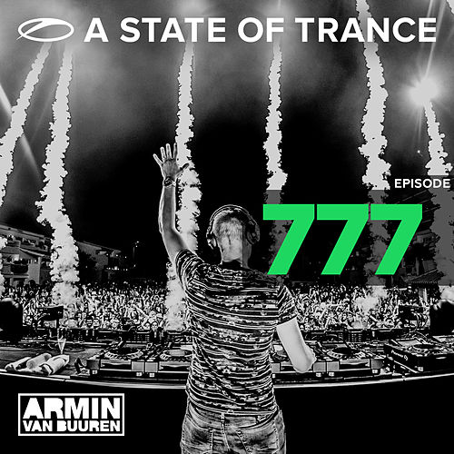 A State Of Trance Episode 777 ('A State Of Trance, Ibiza 2016' Special) von Various Artists