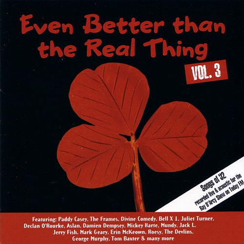 Even Better Than the Real Thing Vol. 3 by Various Artists