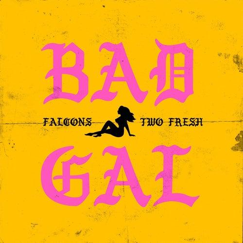 Bad Gal de Falcons