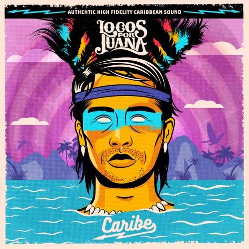 Caribe de Locos Por Juana