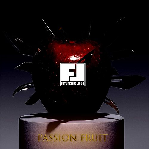 Passion Fruit (feat. Ro James) by Futuristic Lingo