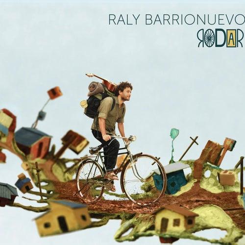 Rodar de Raly Barrionuevo