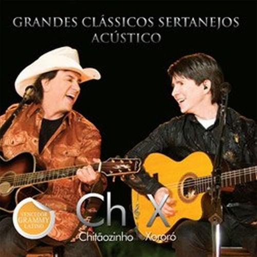 Grandes Clássicos Sertanejos Acústico I (Ao Vivo) by Chitãozinho & Xororó