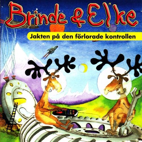 Brinde & Elke - Jakten på den förlorade kontrollen von Blandade Artister