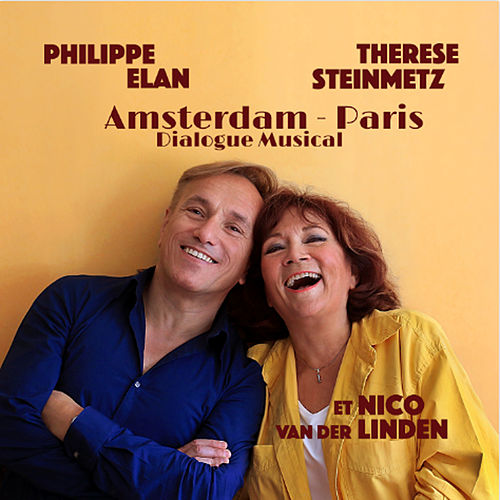 Amsterdam - Paris, dialogue musical von Philippe Elan