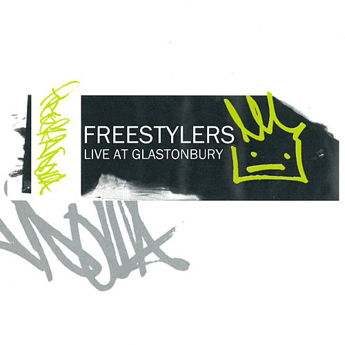 Live at Glastonbury von Freestylers
