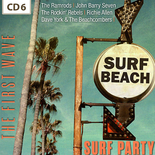Surf Party - The First Wave, Vol. 6 de Various Artists