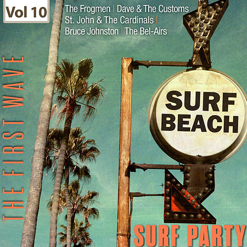 Surf Party - The First Wave, Vol. 10 de Various Artists