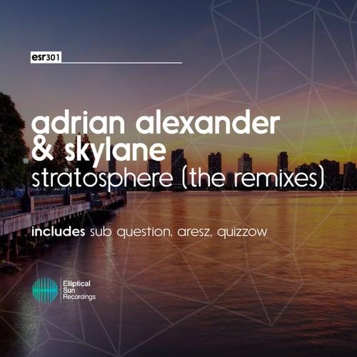 Stratosphere [ The Remixes ] de Adrian Alexander
