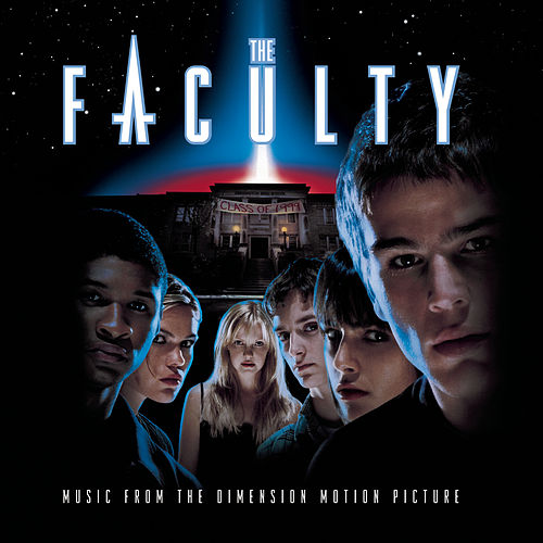 The Faculty (Music From The Dimension Motion Picture) de Original Motion Picture Soundtrack