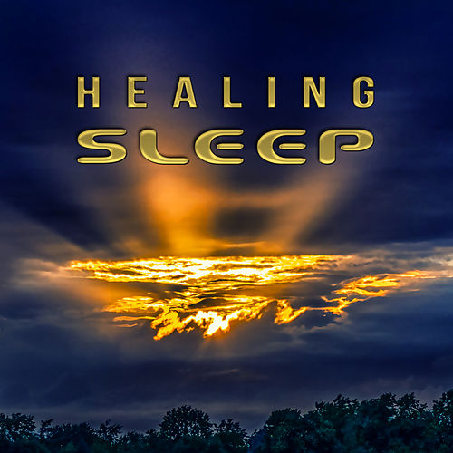 Healing Sleep – Deep Sleep, Peaceful Dream, Soft Music, Relaxation by Deep Sleep Music Academy
