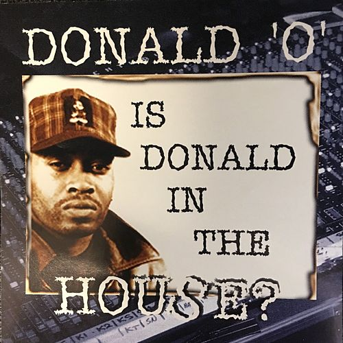 Is Donald in the House? de Donald