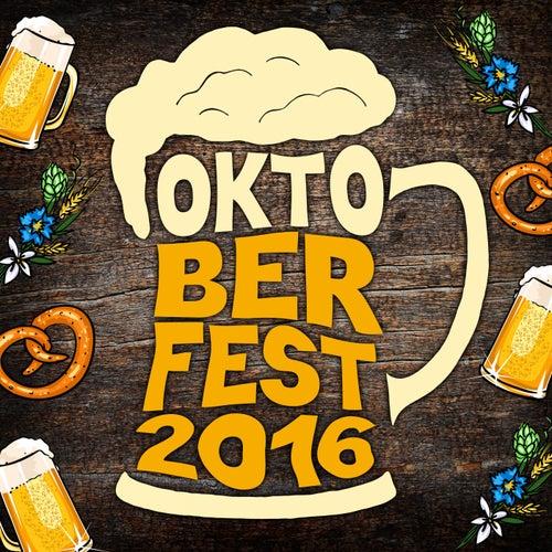 Oktoberfest 2016 von Various Artists