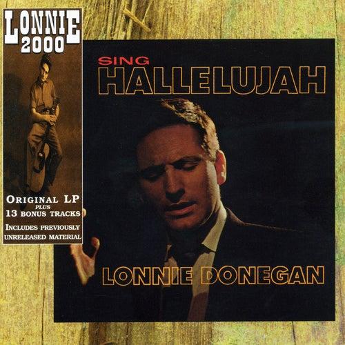 Sing Hallelujah (Bonus Track Edition) by Lonnie Donegan