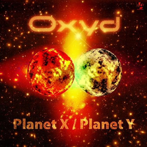 Planet X/Planet Y by Oxyd