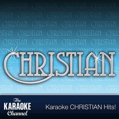 The Karaoke Channel - Christian Hits of 1992, Vol. 1 de The Karaoke Channel