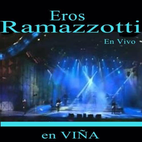 En Vivo en Viña de Eros Ramazzotti