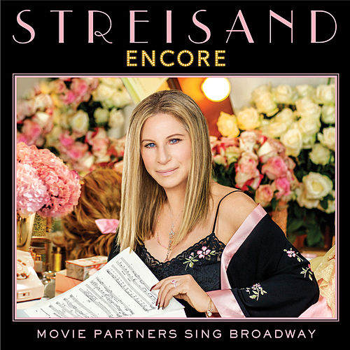 Encore: Movie Partners Sing Broadway de Barbra Streisand
