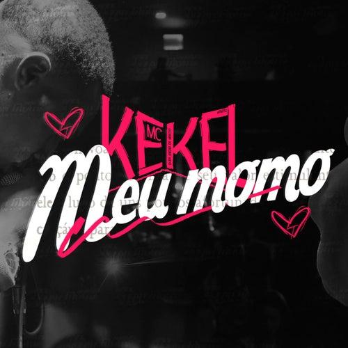 Meu Momô by Mc Kekel