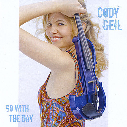 Go With the Day by Cody Geil