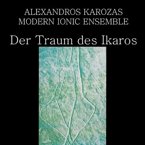 Der Traum des Ikaros (The dream of Icarus) by Alexandros Karozas