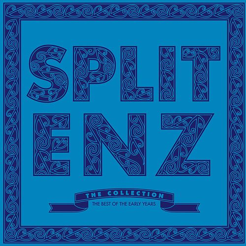 The Collection: The Best of the Early Years by Split Enz