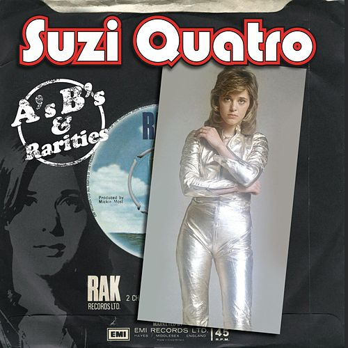 A's, B's and Rarities de Suzi Quatro