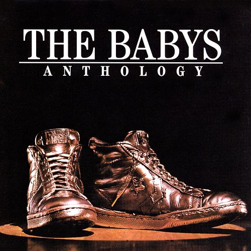 Anthology (Deluxe Version) von The Babys
