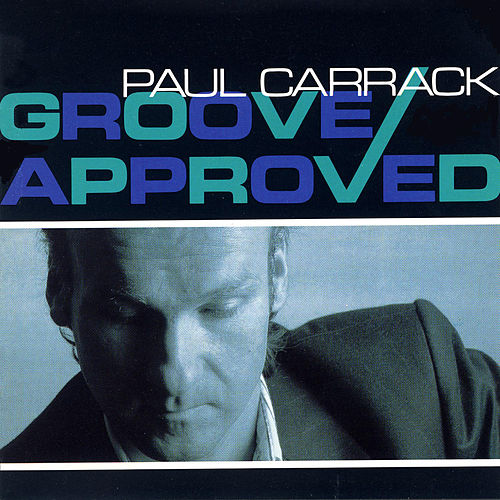 Groove Approved de Paul Carrack